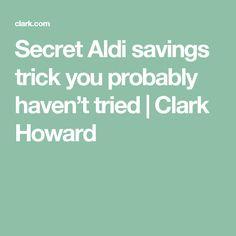 3396f396adfd Secret Aldi savings trick you probably haven't tried | Clark Howard Clark  Howard,