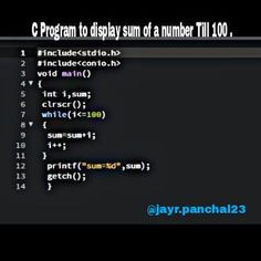 C program to display the sum of a number till 100. #CPROGRAMS #INFORMATIONTECHNOLOGY