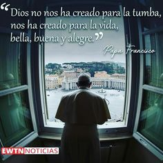 Papa Francisco Frases, Culture, Life