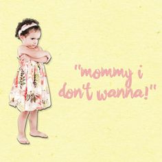"""What to do when your toddler SHOUTS this phrase --  Use encouraging, supportive words, rather than threats, to help take the """"fight"""" out of obstinate kids, emphasizes Stiffelman. Instead of saying """"We can't go to the park until your toys are put away!"""" try """"As soon as your toys are put away, we get to go to the park!"""""""