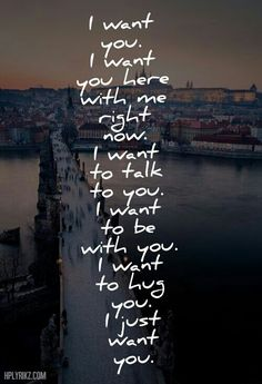 I want you...now and always katie…Wish we were watching Superman together right now