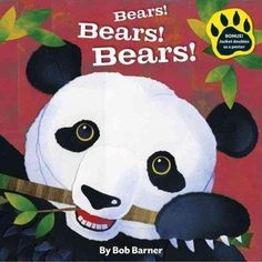 Everyone's favorite bears (and some you may have never met before) fish, munch, dive, cuddle, and climb their way through this playful romp. The simple rhyming text is enhanced with fun facts about ne