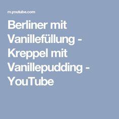 Berliner mit Vanillefüllung - Kreppel mit Vanillepudding - YouTube