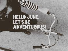 Let's be adventurous!