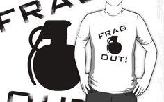 Frag Out!