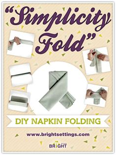 Napkin Folding Instructions for the Simplicity Fold Napkin Fold