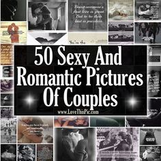 50 Sexy And Romantic Pictures Of Couples