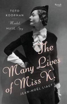The Many Lives of Miss K: Toto Koopman - Model, Muse, Spy... http://smile.amazon.com/dp/0847841294/ref=cm_sw_r_pi_dp_Qygsxb14D2MWB
