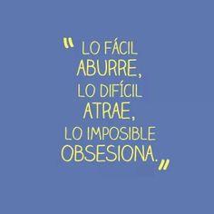 Fácil...Difícil...Imposible...