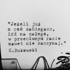 Poetry Quotes, Sad Quotes, Inspirational Quotes, My Dream Came True, Bukowski, New Things To Learn, Happy Thoughts, Success Quotes, Motto
