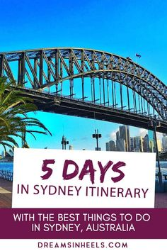 Spending 5 days in Sydney, Australia? I'm sure you want to make the most of it, so here is a Sydney itinerary with the best things to do and with local tips Australia Travel Guide, Visit Australia, Sydney Australia, Australia Holidays, Brisbane, Melbourne, Travel Guides, Travel Tips, New Zealand Travel