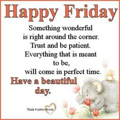 Everything that is meant to be, will come in perfect time day happy friday friday quotes friday pictures friday images Good Friday Images, Good Friday Quotes, Friday Pictures, Time Pictures, Morning Prayer Quotes, Morning Prayers, Blessed Friday, Happy Friday, Perfect Timed Pictures