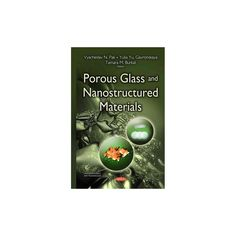 Porous Glass and Nanostructured Material ( Materials Science and Technologies) (Hardcover)