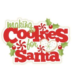 Making Cookies For Santa title scrapbook clip art christmas cut outs for cricut cute svg cut files free svgs cute svg cuts