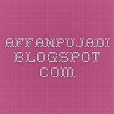 affanpujadi.blogspot.com