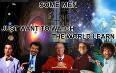 Bill Nye, Neil DeGrasse Tyson, Fred Rogers, Carl Sagan, and Bob Ross