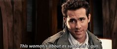 The Proposal (2009) Quote (About gifs, gun, subtle, woman)