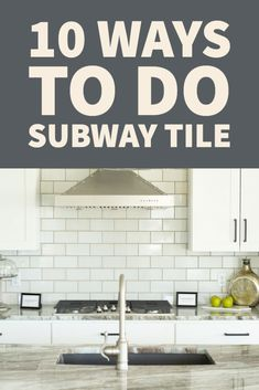 10 Ways to Do Subway Tile Mbs, Subway Tile, Posts, Interiors, Blog, Design, Home Decor, Homemade Home Decor, Messages