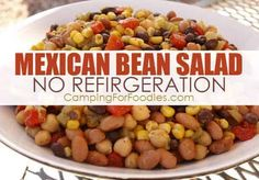 No Refrigerator, No Cooler, No Stove? No Problem! This Mexican Three Bean Salad Camping Recipe makes the perfect side dish or main meal! Gotta love easy ideas for yummy outdoor camping recipes! Get more camping tips and RV hacks from CampingForFoodies. #camping #camp #RV #tips #hacks #CampingForFoodies #recipes #easy #outdoor #cooking #food #ideas #meals Fun Easy Recipes, Easy Salad Recipes, Gourmet Recipes, Easy Meals, Camping Meals, Camping Recipes, Camping Tips, Camping Cooking, Camp Chili Recipe