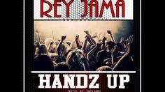 Rey Jama: Handz Up