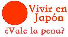 Vale la pena vivir en Japón trabajando de lo que sea? #TrabajarDesdeCasa