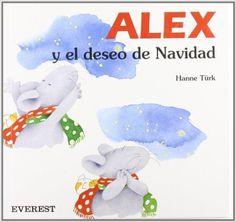 Alex y el deseo de Navidad. Disponible en: http://xlpv.cult.gva.es/cginet-bin/abnetop?SUBC=BORI/ORI&TITN=6637