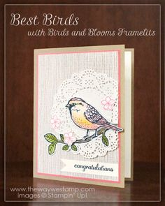 www.thewaywestamp.com Best Birds by Stampin' Up! created for #GDP056 and Birds and Blooms Framelits #bestbirds #stampinup #thewaywestamp #juliedeguia