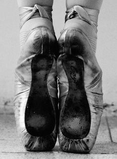 I like to see well used pointe shoes ... it points to the passion of the dancer