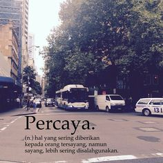 Percaya Quotes Sahabat, Quotes Lucu, Cinta Quotes, Sweet Quotes, People Quotes, Daily Quotes, Funny Quotes, November Quotes, Wattpad Quotes