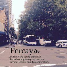 Percaya Quotes Sahabat, Quotes Lucu, Cinta Quotes, Quotes Galau, Quran Quotes Love, Sweet Quotes, Prayer Quotes, People Quotes, Daily Quotes