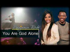 Benjamin Dube lyrics for You are God Alone in worship songs Alone Lyrics, Me Too Lyrics, King Jesus, Set Me Free, Because I Love You, I Thank You, All Songs, Worship Songs, Mp3 Song Download