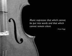 "Famous quote from Victor Hugo: ""Music expresses that which cannot be put into words and that which cannot remain silent"" set against the F hole of a cello. Show off this great print in an Cello Kunst, Cello Art, Cello Music, Art Music, Cello Quotes, Music Quotes, Sound Of Music, Music Is Life, Flautas"