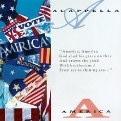 """Acappella presents a collection of patriotic songs.  Includes """"God Bless America,"""" God of Our Fathers,"""" and """"God Bless the USA."""""""