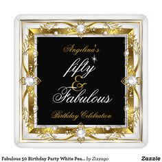 Fabulous 50 Birthday Party White Pearl Gold Black Card Elite Fabulous 50 Gold Black and White Gold Pearl Jewels. Elegant Women's Floral Birthday Party for Any Age, . Elegant Birthday Party Ornate Gold. Fabulous Elegant Birthday Invitation Birthday Party. Customize with your own details and age. Template for Sweet 16, 16th, Quinceanera 15th, 18th, 20th, 21st, 30th, 40th, 50th, 60th, 70th, 80th, 90, 100th, Fabulous product for Adult Women, teen Girls, Zizzago created this design PLEASE NOTE…