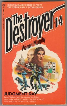 For sale the destroyer book 14 judgment day warren murphy richard sapir pinnacle books 1974 february 1981 seventh printing out of print paperback remo williams master chiun emorys memories. Pulp Fiction, Fiction Books, Science Fiction, Book Characters, Art Music, The Life, Book 1, February, Adventure Stories