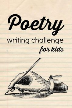 A poetry writing challenge for kids .