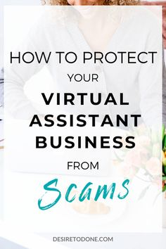 Do not get ripped off by scammers who prey on virtual assistants! Here is how to protect your virtual assistant business from job scams. Home Based Business, Business Tips, Business Women, Online Business, Best Entrepreneurs, Virtual Assistant Services, Quitting Your Job, How To Protect Yourself, Mom Blogs