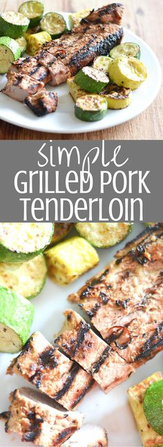 Simple Grilled Pork Tenderloin || Pork tenderloins in a simple and quick marinade are the perfect option for a delicious and healthy weeknight dinner. Clickthrough for the recipe!