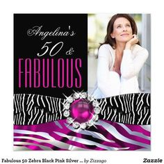 Fabulous 50 Zebra Black Pink Silver Birthday Party Card Wild Zebra Black Pink Silk Black, Silver Pink Pearl Jewel, Fabulous 50, Black and White Photo. Elegant Modern and Stylish 50th Birthday Party Invitations. All Occasion Invite Add Photo invitation. All Occasions birthday invites. Customize with your own details and age. Template for Sweet 16, 16th, Quinceanera 15th, 18th, 20th, 21st, 30th, 40th, 50th, 60th, 70th, 80th, 90, 100th, Fabulous product for Women, Girls, Zizzago created this…