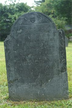 """Moses Whitney (1689-1778) Headstone 7th Great Grand Uncle """"Memento mori In memory of Lieu.t Mofes Whit- ney, who depart- ed this Life May 7th 1778. Aged 88 years, 10 months and 22 days."""""""