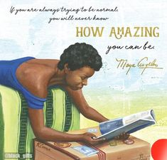 World Of Books, Maya Angelou, One Life, Live In The Now, Knowing You, Positive Quotes, Encouragement, Beautiful Women, African