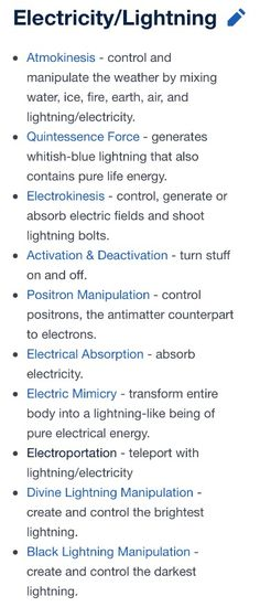 Powers (Electricity/Lightning) << I've got a character in mind who has a mix of Quintessence Force and Electrokinesis as power. (Can produce a field around them with the energy their own body produces and can heal themself with it too. Writing Advice, Writing Resources, Writing Help, Writing A Book, Writing Prompts, Writing Ideas, Story Inspiration, Writing Inspiration, Character Inspiration