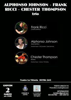 Alphonso Johnson, Frank Ricci & Chester Thompson Trio al Teatro La Vittoria di Ostra (An)