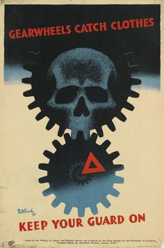 PATRICK COKAYNE KEELY (?-1970) GEARWHEELS CATCH CLOTHES / KEEP YOUR GUARD ON. 1941.  rospa poster