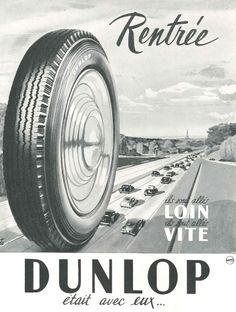 Rentrée, ils sont allés loin, ils sont allés vite car Dunlop était avec eux - Réalités n°80, septembre 1952.