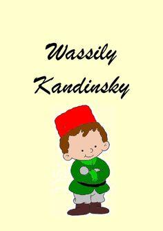 Conte Kandinsky  Historia de la vida i obra de Wasilly Kandinsky
