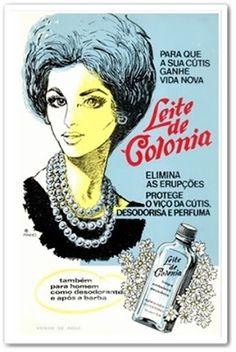 """Caríssimas Catrevagens...: LEITE DE COLÔNIA - LIMPA, ALVEJA E """"AFORMOSEA"""" A MULHER !!!!!"""