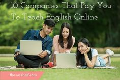 But I'm not an English Teacher.  You might be asking this to yourself. That's alright. Most of these companies don't necessarily look for people who majore