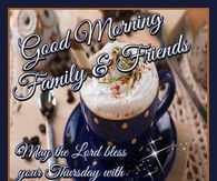 Good Morning Family & Friends