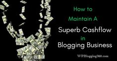 Being not able to make enough money is one of the top reasons blogs don't survive. Check what you can do to keep your blogging business running and make it a consistent source of profit.
